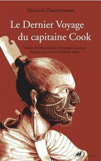 Le dernier voyage du capitaine Cook.
