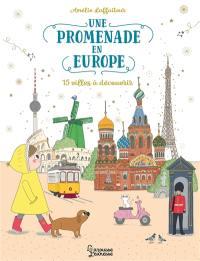 Une promenade en Europe