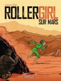 Rollergirl sur Mars