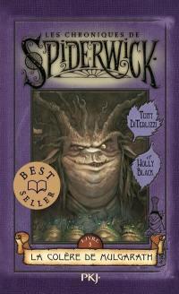 Les chroniques de Spiderwick. Volume 5, La colère de Mulgarath