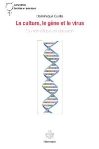 La culture, le gène et le virus