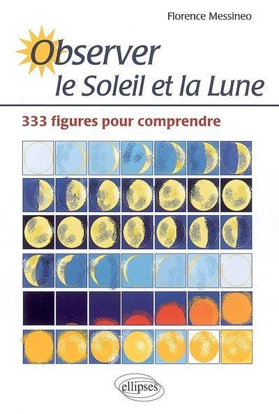 Observer le Soleil et la Lune