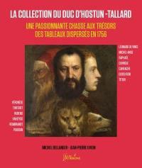La collection du duc d'Hostun-Tallard