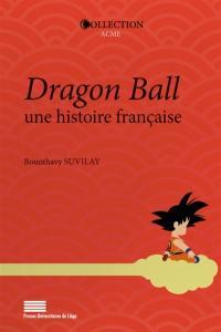 Dragon Ball, une histoire française