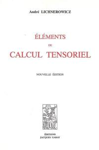 Eléments de calcul tensoriel