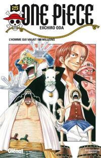 One Piece. Volume 25, L'homme qui valait 100 millions