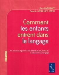 Comment les enfants entrent dans le langage