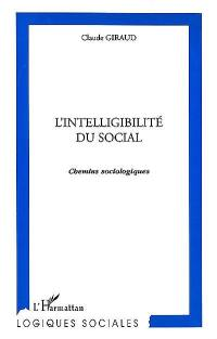 L'intelligibilité du social