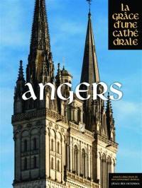 Angers, la grâce d'une cathédrale