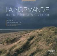 La Normandie dans l'oeil d'un Viking