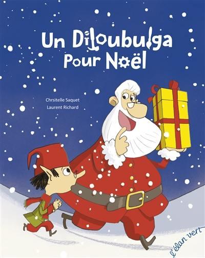 Un Diloubulga pour Noël