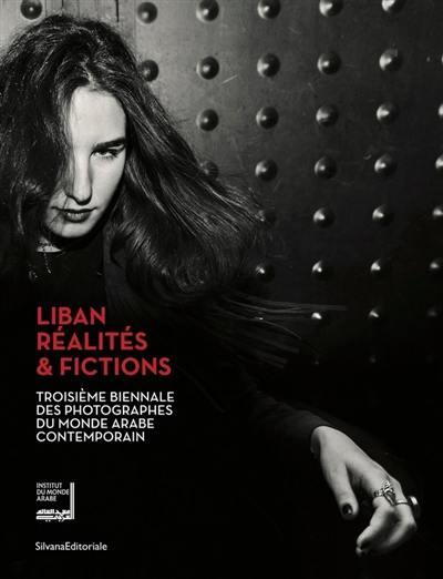 Liban, réalités & fictions : troisième biennale des photographes du monde arabe contemporain, Paris, du 11 septembre au 24 novembre 2019