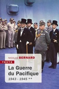 La guerre du Pacifique. Volume 2, 1943-1945