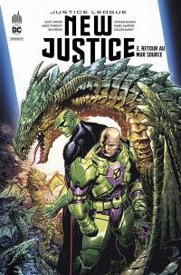 New justice. Volume 3, Retour au mur source