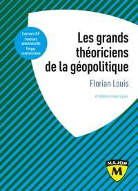Les grands théoriciens de la géopolitique