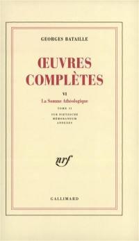 Oeuvres complètes. Volume 6, Somme athéologique II