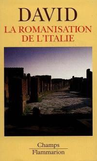 La romanisation de l'Italie