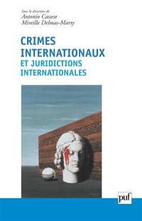 Crimes internationaux et juridictions internationales