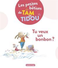 Les petites bêtises de Tam et Tidou. Volume 1, Tu veux un bonbon ?
