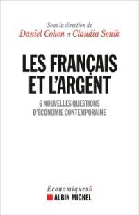 Economiques. Volume 5, Les Français et l'argent