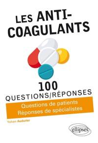 Les anti-coagulants