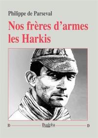 Nos frères d'armes les harkis