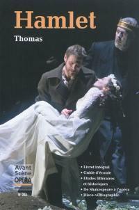 Avant-scène opéra (L'). n° 262, Hamlet
