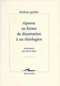 Réponse en forme de dissertation à un théologien sur les sentiments des sceptiques
