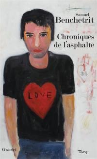 Chroniques de l'asphalte. Volume 3, L'amour