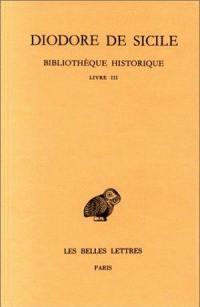 Bibliothèque historique. Volume 3, Livre III