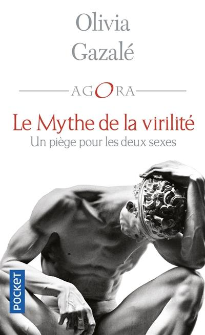 Le mythe de la virilité : un piège pour les deux sexes