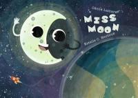 Miss Moon = Madame la Lune