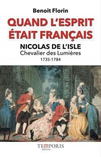 Quand l'esprit était français