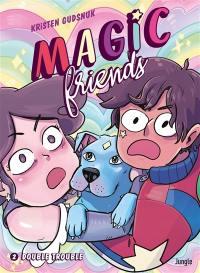 Magic friends. Vol. 2. Double trouble