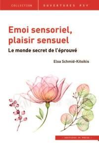 Emoi sensoriel, plaisir sensuel