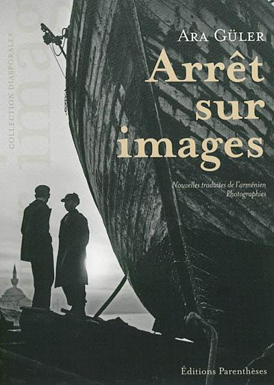 Arrêt sur images : nouvelles, photographies