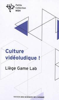 Culture vidéoludique !
