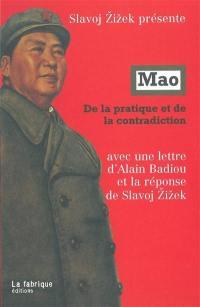Mao, de la pratique à la contradiction