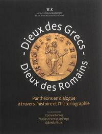 Dieux des Grecs, dieux des Romains