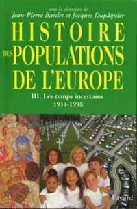 Histoire des populations de l'Europe. Volume 3, Le temps des incertitudes, 1919-1999