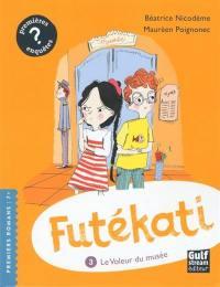 Futékati. Volume 3, Le voleur du musée