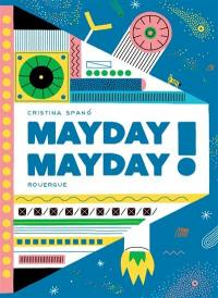 Mayday mayday !