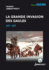 La grande invasion des Gaules