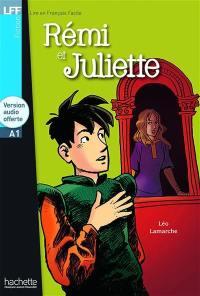Rémi et Juliette