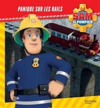 Sam le pompier, Panique sur les rails