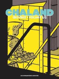 Chaland. Volume 2,