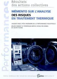 Mémento sur l'analyse des risques en traitement thermique