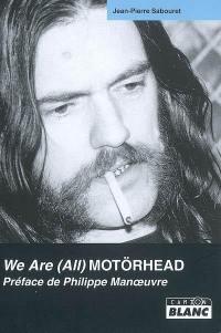We are (all) Motörhead