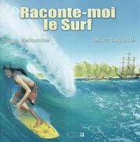 Raconte-moi le surf