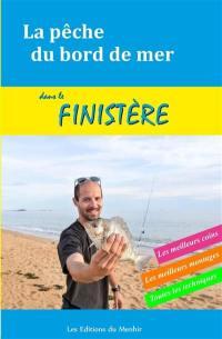La pêche du bord de mer dans le Finistère